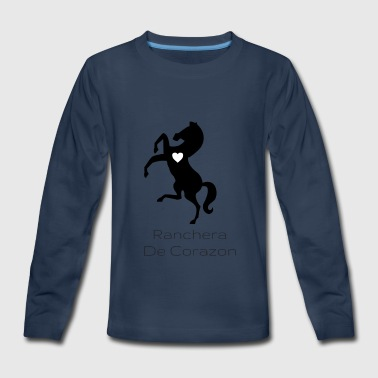 Ranchera De Corazon - Kids' Premium Long Sleeve T-Shirt