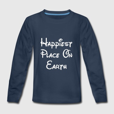 Birth Place Earth Happiest Place on Earth - Kids' Premium Long Sleeve T-Shirt