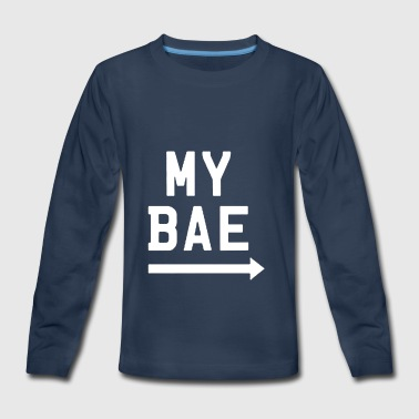 My Bae - Kids' Premium Long Sleeve T-Shirt