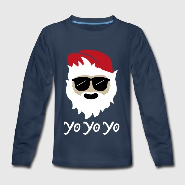 Santa Yo Yo Yo Dude - Kids' Premium Long Sleeve T-Shirt