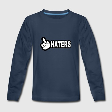 HATERS - Kids' Premium Long Sleeve T-Shirt