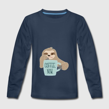 Sloth Needs Coffee - Kids' Premium Long Sleeve T-Shirt