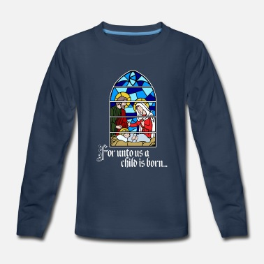 María�josé For unto us a Child is born - Kids' Premium Long Sleeve T-Shirt