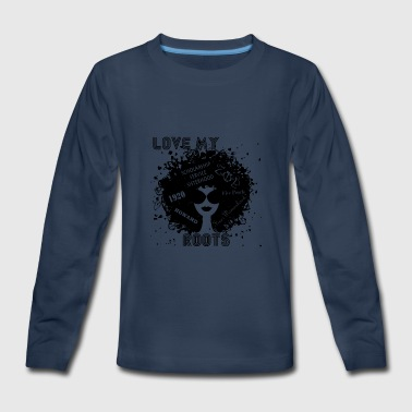 Root Love Love My Roots - Kids' Premium Long Sleeve T-Shirt
