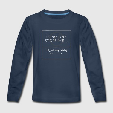 Sir Talks a lot - Kids' Premium Long Sleeve T-Shirt