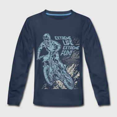 Extreme Dirt Bike Life - Kids' Premium Long Sleeve T-Shirt