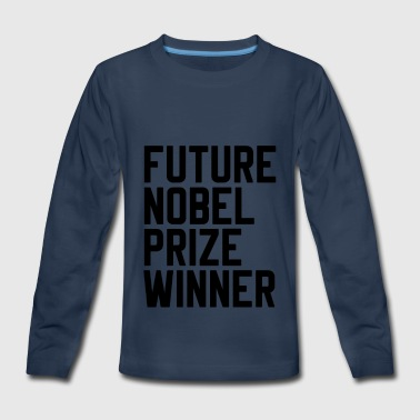 Nobel Future Nobel Prize Winner - Kids' Premium Long Sleeve T-Shirt