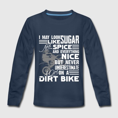 Never Underestimate A Dirt Bike Girl Shirt - Kids' Premium Long Sleeve T-Shirt