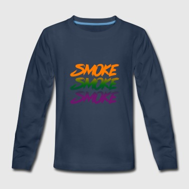 Smoke Smoke Smoke - Kids' Premium Long Sleeve T-Shirt
