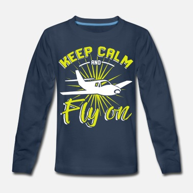 Airplane keep calm and fly on pilot - Kids' Premium Longsleeve Shirt