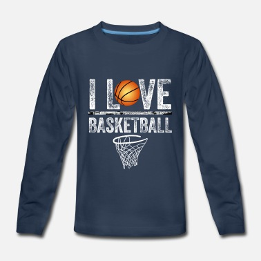 Girls Basketball I Love Basketball - Kids' Premium Long Sleeve T-Shirt