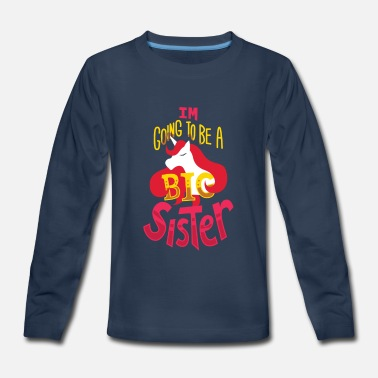Big I'm Going To Be A Big Sister Gift - Kids' Premium Long Sleeve T-Shirt