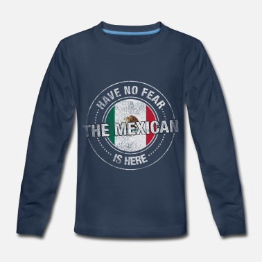 Half American Half Mexican Pride Have No Fear The Mexican Is Here - Kids' Premium Long Sleeve T-Shirt