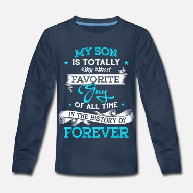 Father And Son Superman My Son Is Totally My Most Favorite Guy T Shirt - Kids' Premium Longsleeve Shirt