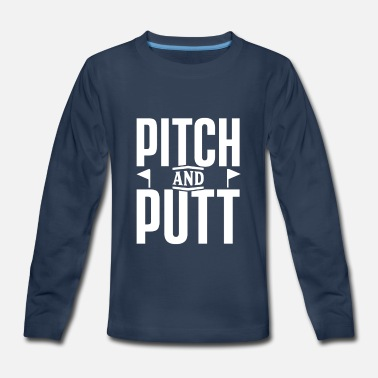 Pitch And Putt Pitch and Putt Pitch and Putt Pitch and Putt - Kids' Premium Longsleeve Shirt