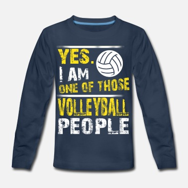 One of those VOLLEYBALL people - Kids' Premium Longsleeve Shirt