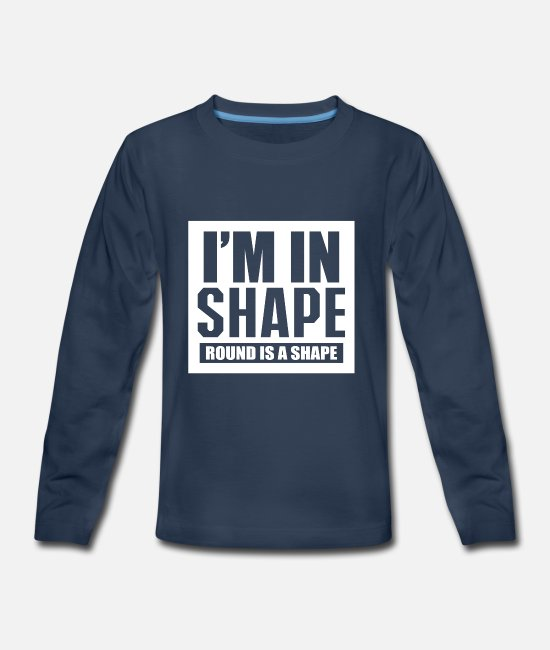 Shape Long-Sleeved Shirts - Im In Shape - Kids' Premium Longsleeve Shirt navy