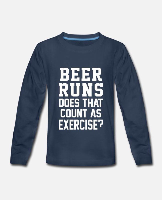 Schland Long-Sleeved Shirts - Beer Runs Does That Count As Exercise Funny - Kids' Premium Longsleeve Shirt navy