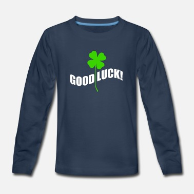 Good Luck Good luck - Kids' Premium Longsleeve Shirt