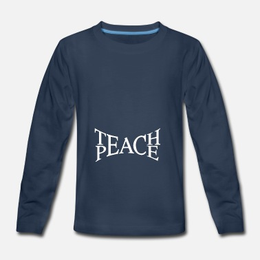 Humaniteez teach peace - Kids' Premium Longsleeve Shirt