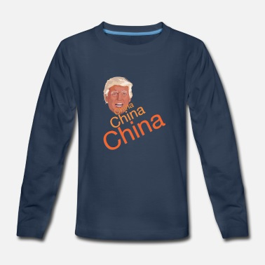 China Donald Trump - China, China, China - Kids' Premium Longsleeve Shirt