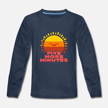 Five More Minutes - Kids' Premium Longsleeve Shirt