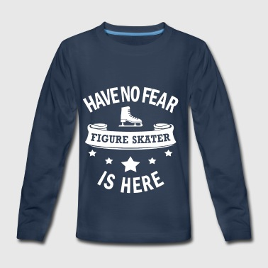 Figure skating Cool Gift- No Fear- Funny Present - Kids' Premium Long Sleeve T-Shirt