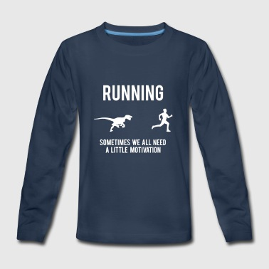 Running Motivation - Kids' Premium Long Sleeve T-Shirt