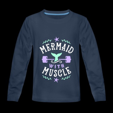 Mermaid With Muscle - Kids' Premium Long Sleeve T-Shirt