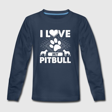 Love My Pitbull Dog Puppies T-shirt Pitbull Tee - Kids' Premium Long Sleeve T-Shirt