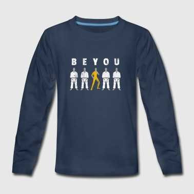 Be You Martial Arts MMA - Kids' Premium Long Sleeve T-Shirt