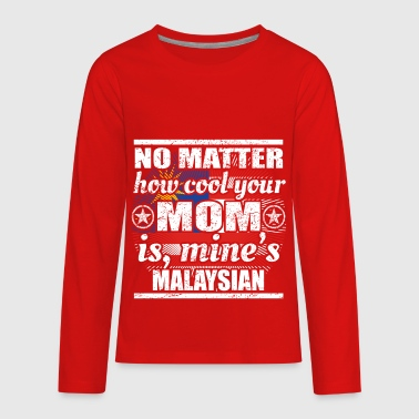 no matter mom cool mutter gift Malaysia png - Kids' Premium Long Sleeve T-Shirt