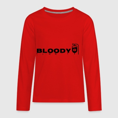 Bloody - Kids' Premium Long Sleeve T-Shirt