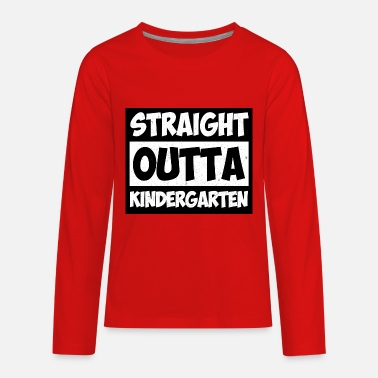Elementary First day of school Straight Outta Kindergarten - Kids' Premium Long Sleeve T-Shirt