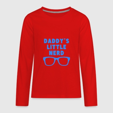 Daddy's Little Nerd - Kids' Premium Long Sleeve T-Shirt