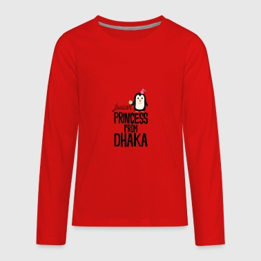 foolish Princess from Dhaka - Kids' Premium Long Sleeve T-Shirt