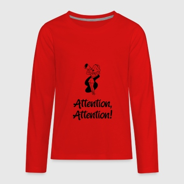 Attention, Attention! - Kids' Premium Long Sleeve T-Shirt