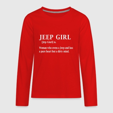 Jeep Girl Funny Shirt For Woman - Kids' Premium Long Sleeve T-Shirt