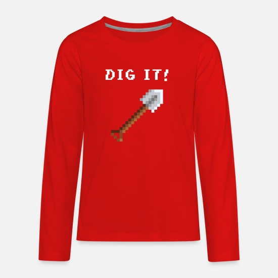 Dig T-Shirts - shovel dig it - Kids' Premium Longsleeve Shirt red