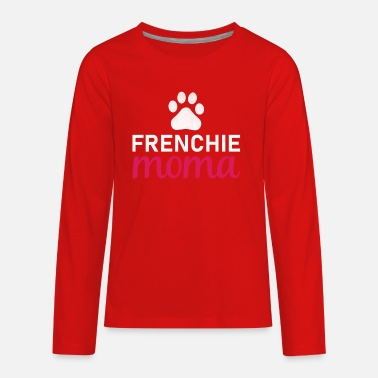 Moma Frenchie Moma | gift idea - Kids' Premium Longsleeve Shirt