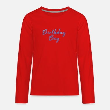 Birthday Boy - Kids' Premium Longsleeve Shirt