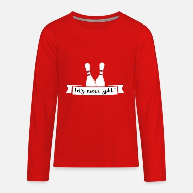 Let´s never split. Valentine´s day Bowling Couple - Kids' Premium Long Sleeve T-Shirt