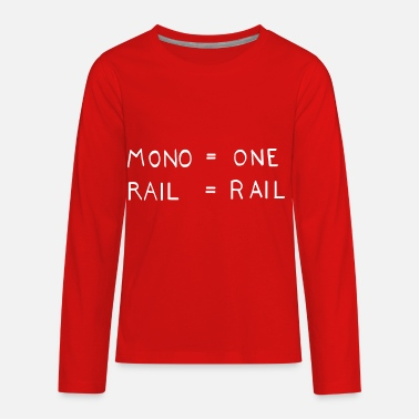 Rails MONO ONE RAIL RAIL - Kids' Premium Longsleeve Shirt