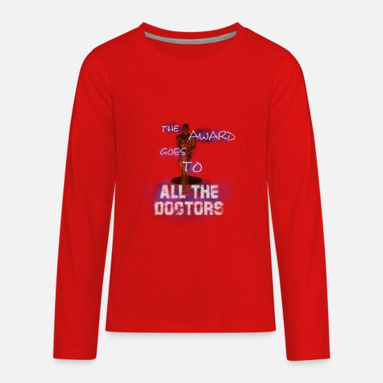Love T-Shirts - The award goes to all the doctors - Kids' Premium Longsleeve Shirt red
