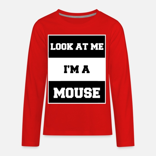 Look Good T-Shirts - look at me i'm a mouse - Kids' Premium Longsleeve Shirt red