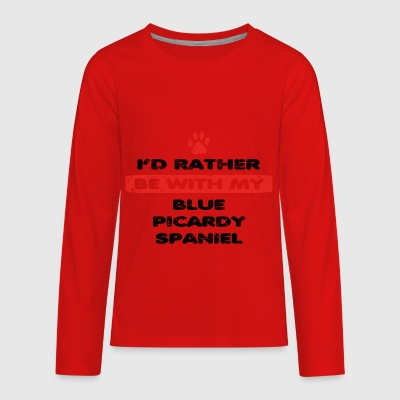 Hund dog rather love bei my BLUE PICARDY SPANIEL - Kids' Premium Long Sleeve T-Shirt