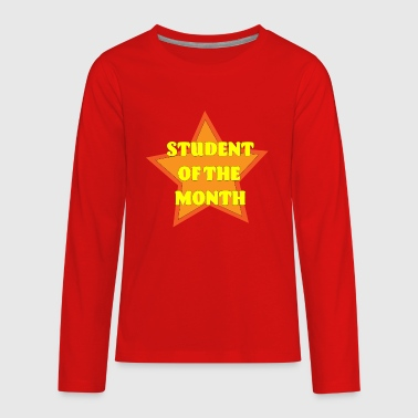 Student of the month - Kids' Premium Long Sleeve T-Shirt