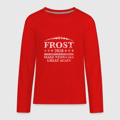 FROST 2018 MAKE NEBRASKA GREAT AGAIN - Kids' Premium Long Sleeve T-Shirt