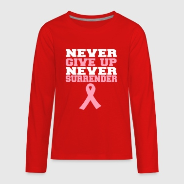 Never Give Up Never Surrender T Shirt - Kids' Premium Long Sleeve T-Shirt