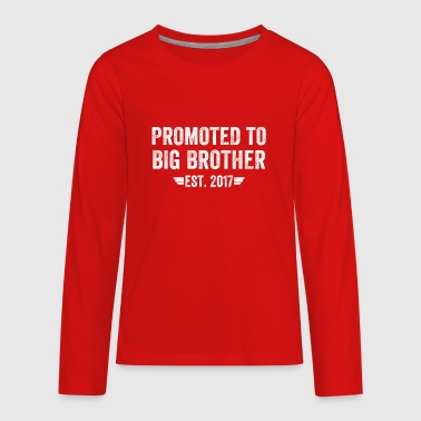 promoted to big brother est 2017 - Kids' Premium Long Sleeve T-Shirt